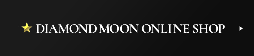DIAMOND MOON ONLINE SHOP